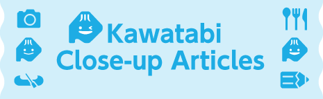 kawatabi close-up articles